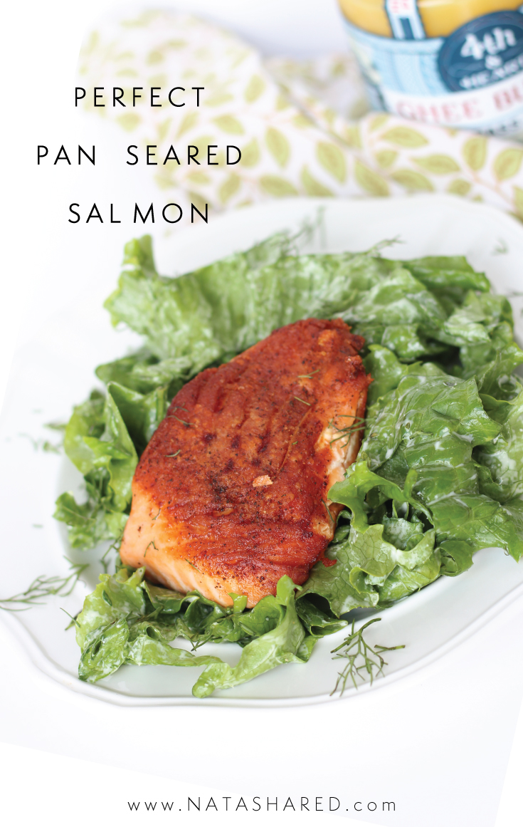 Perfect Pan Seared Salmon | Quick dinners | Whole30 meals | Ghee | Whole30 quick and easy dinner
