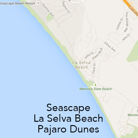 Seascape, La Selva Beach, Pajaro Dunes