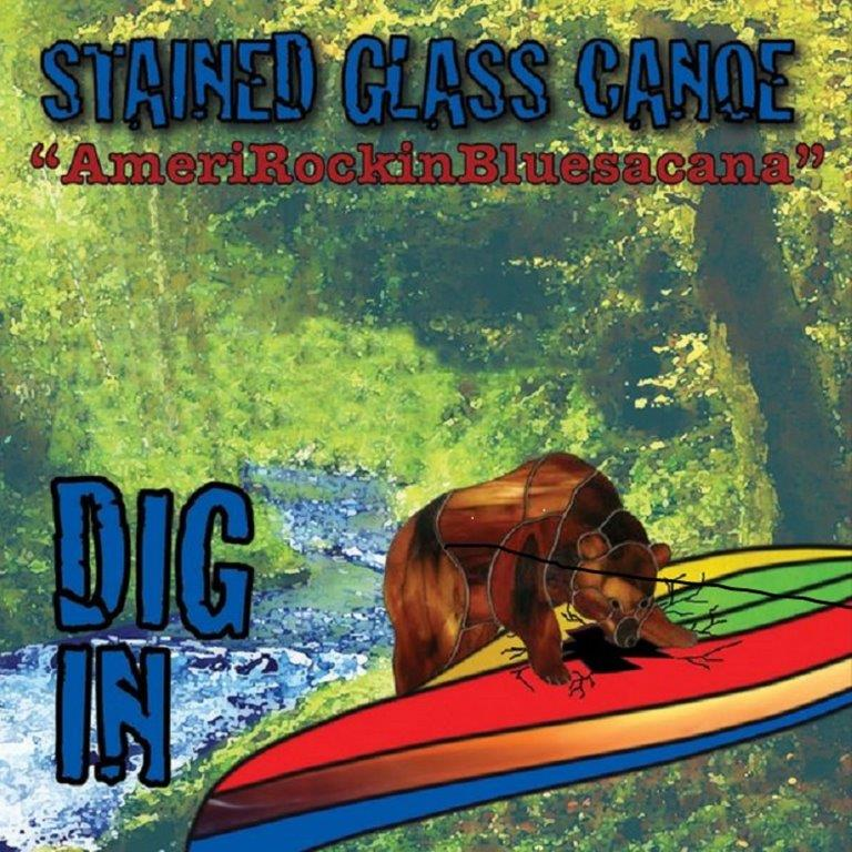 "Stained Glass Canoe CD Cover for Dig In ""AmeriRockinBluesacana"""