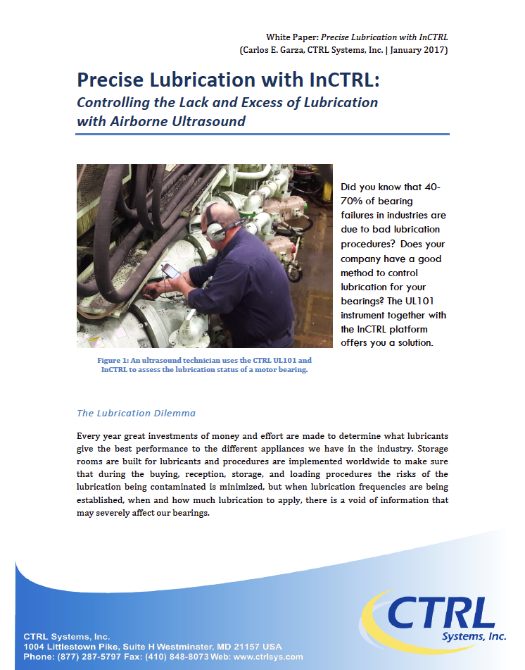 Lubrication with InCTRL - The use of the InCTRL platform will help the user not only determine the severity of an abnormality, but will also provide a practical way to report findings on routinely inspected bearings.