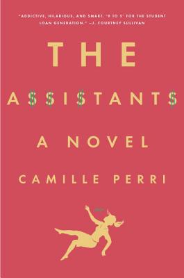 THE ASSISTANTS hottreads book blogger book review camille perri
