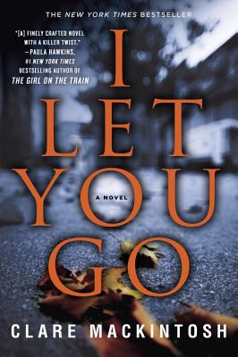 I let you go clare mackintosh book blog hottread