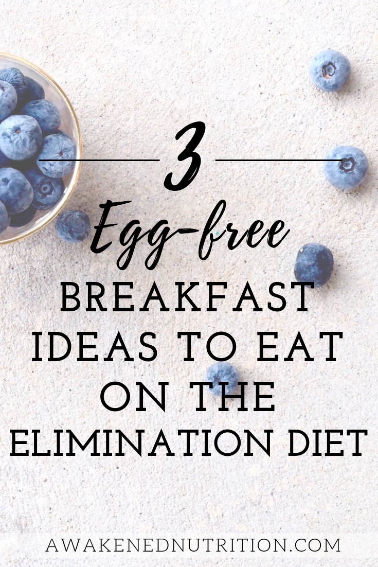 Discover 3 easy and delicious egg-free breakfast ideas to eat while on the elimination diet. These recipes not only taste great but are also filling so you won't go hungry.