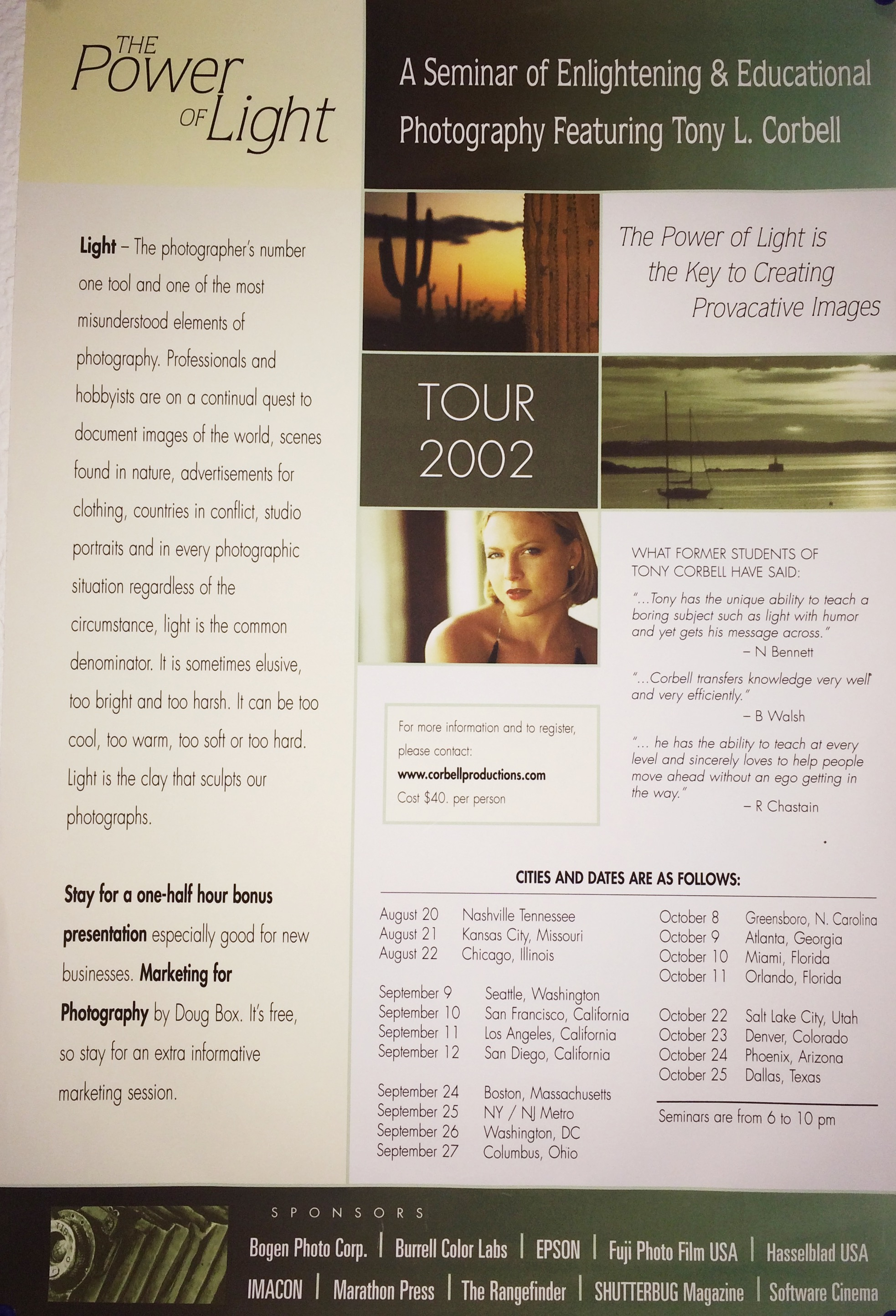 A brochure for a seminar I did with friend and photographer Doug Box back in 2002. Seminars are everywhere.