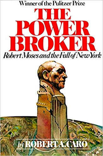 The Power Broker by Robert A Caro