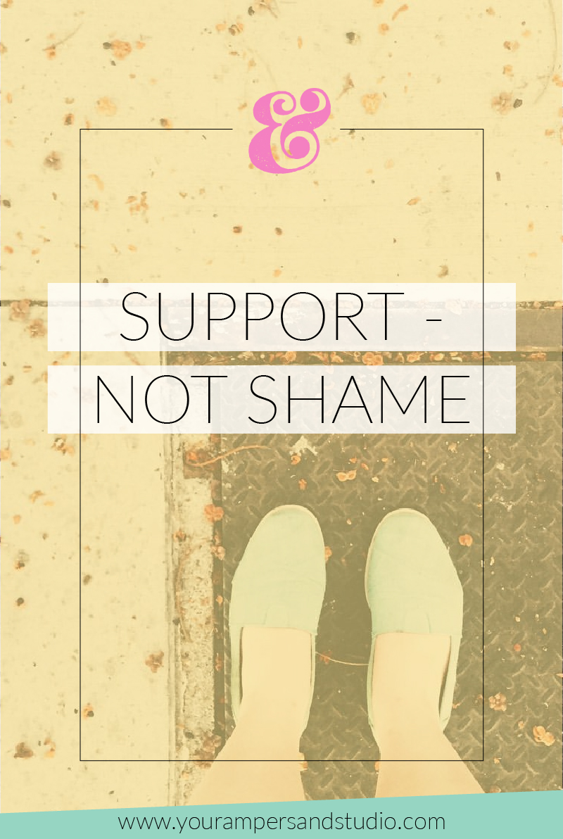 """Choose one small adjustment to make today... give yourself support not shame."" - www.yourampersandstudio.com"