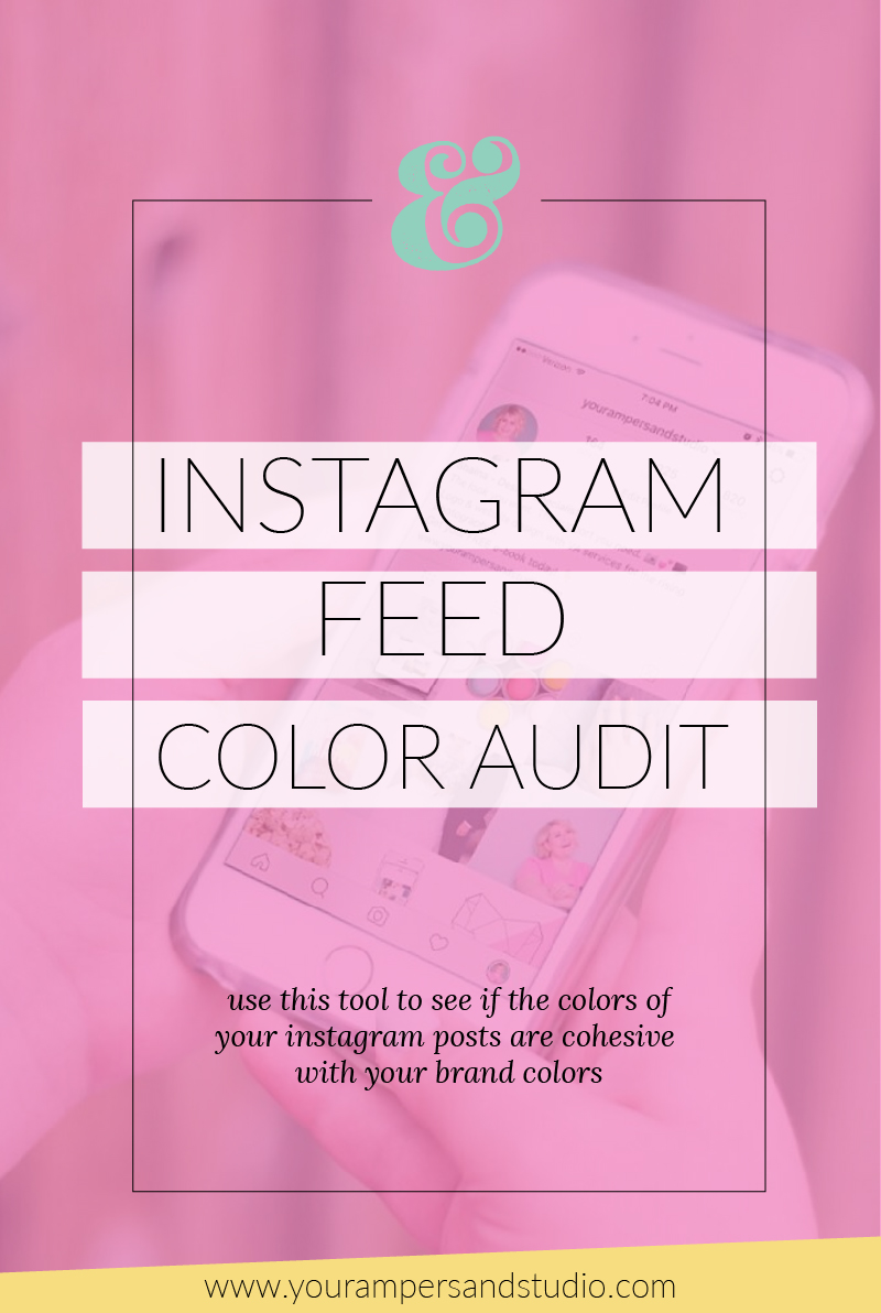 Handy tool to do a mini audit on your Instagram feed to see if the colors of your instagram posts are cohesive with your brand colors. - www.yourampersandstudio.com