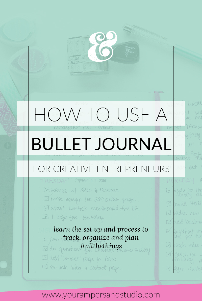 """How to start and use a bullet journal for creative entrepreneurs to organize, plan and track """"all the things"""" - www.yourameprsandstudio.com"""