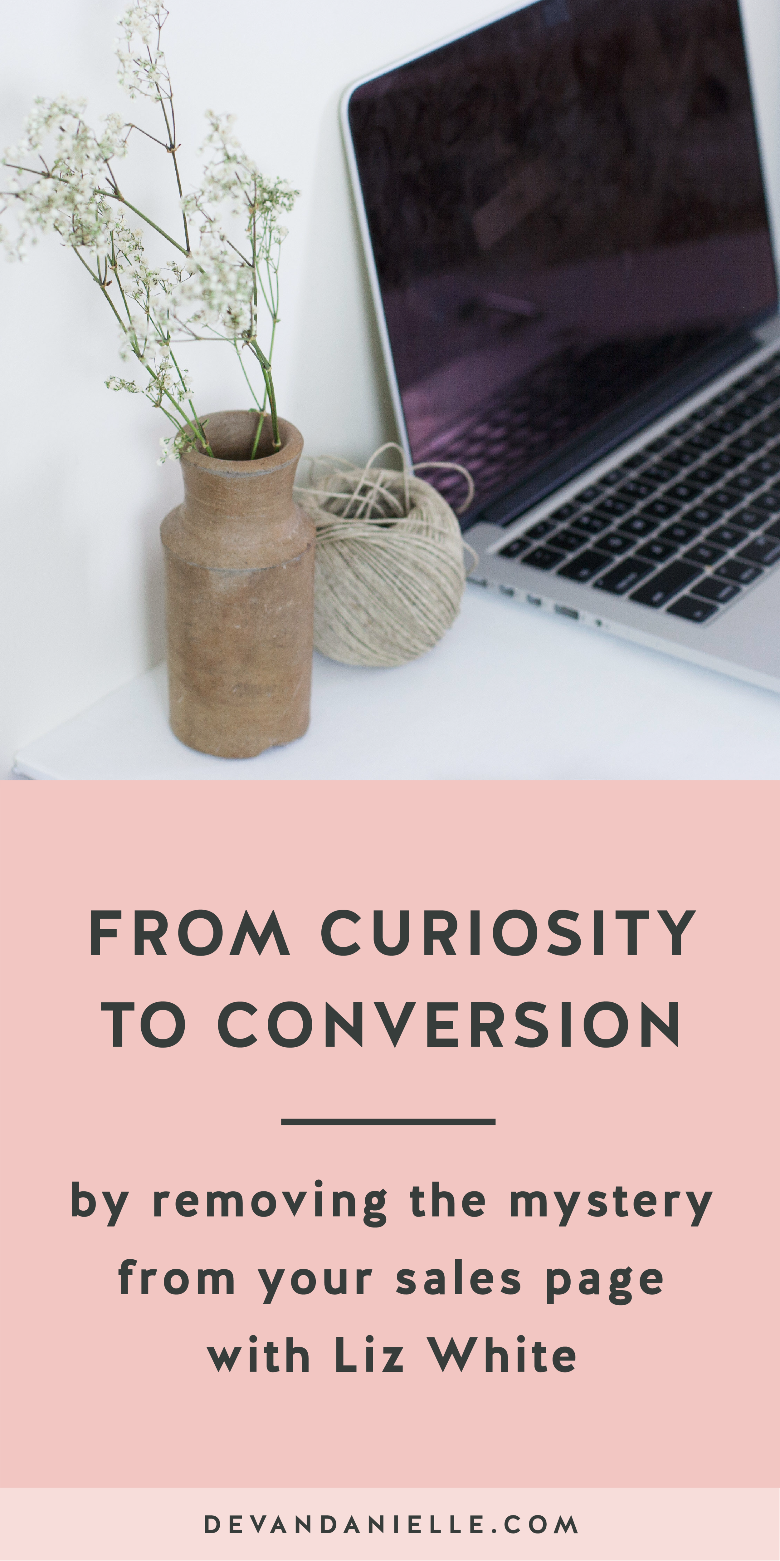 From Curiosity to Conversion