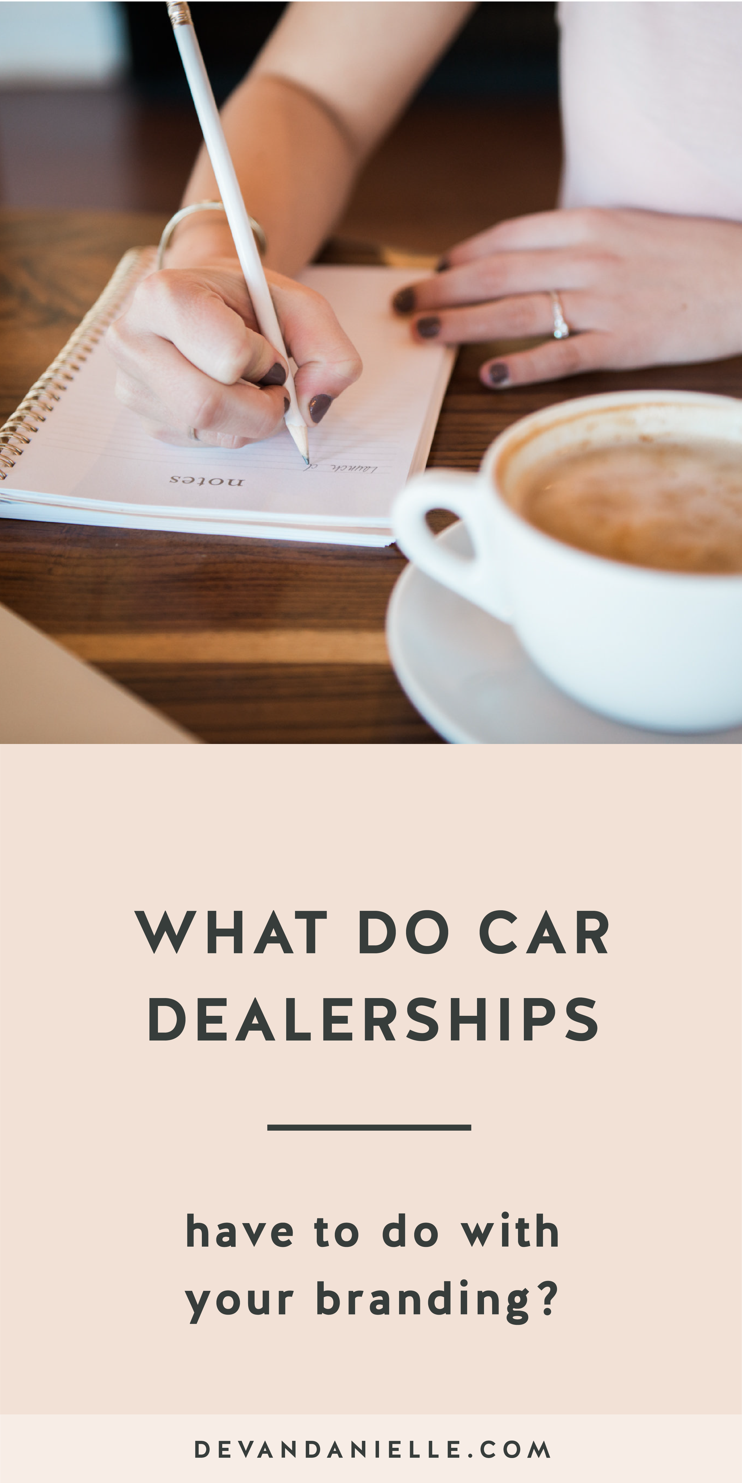 What do car dealerships have to do with your branding