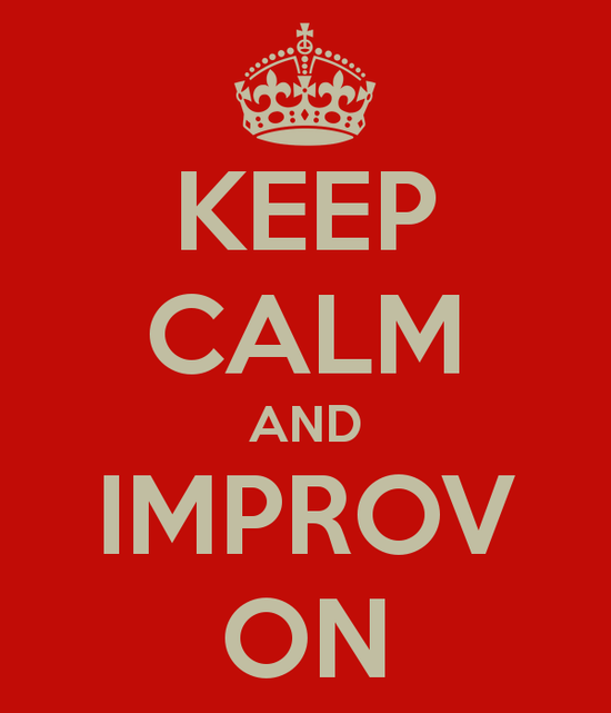 keep-calm-and-improv-on-550x0.png