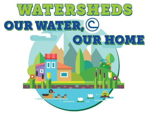 Watersheds.Our Water.Our Home.2018.jpg