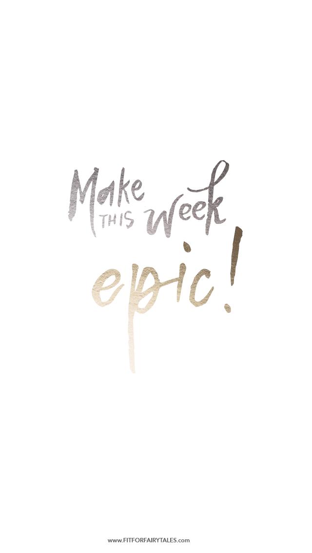 Make this Week Epic