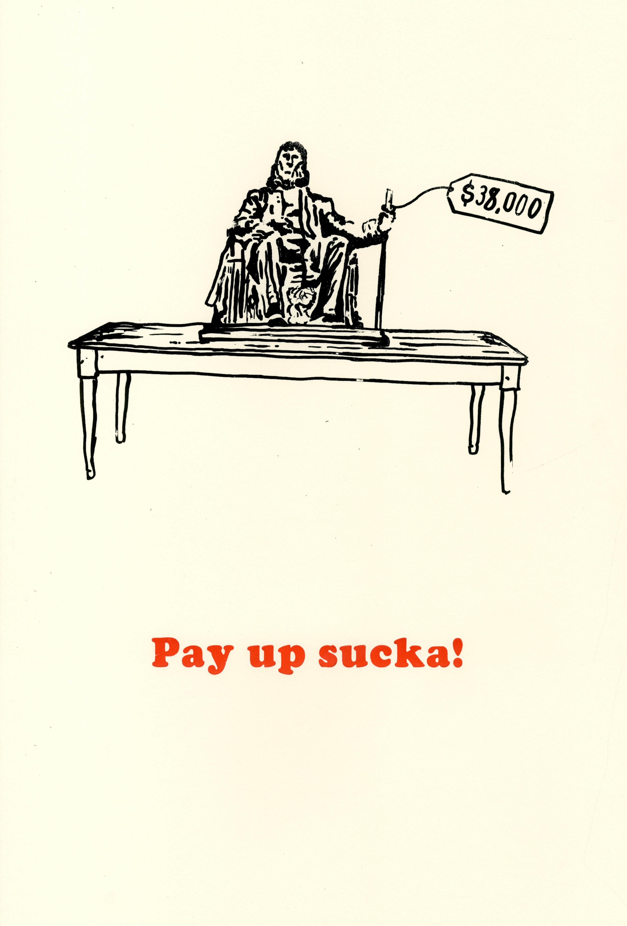 Pay Up Sucka!