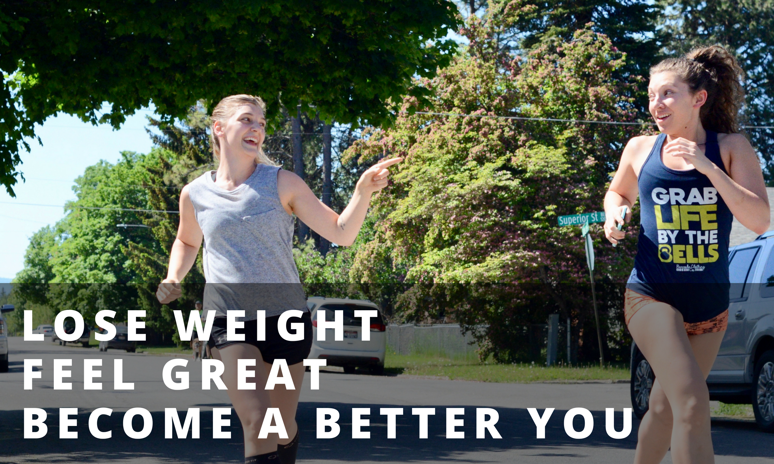 LOSE WEIGHTFEEL GREATBECOME A BETTER YOU.png