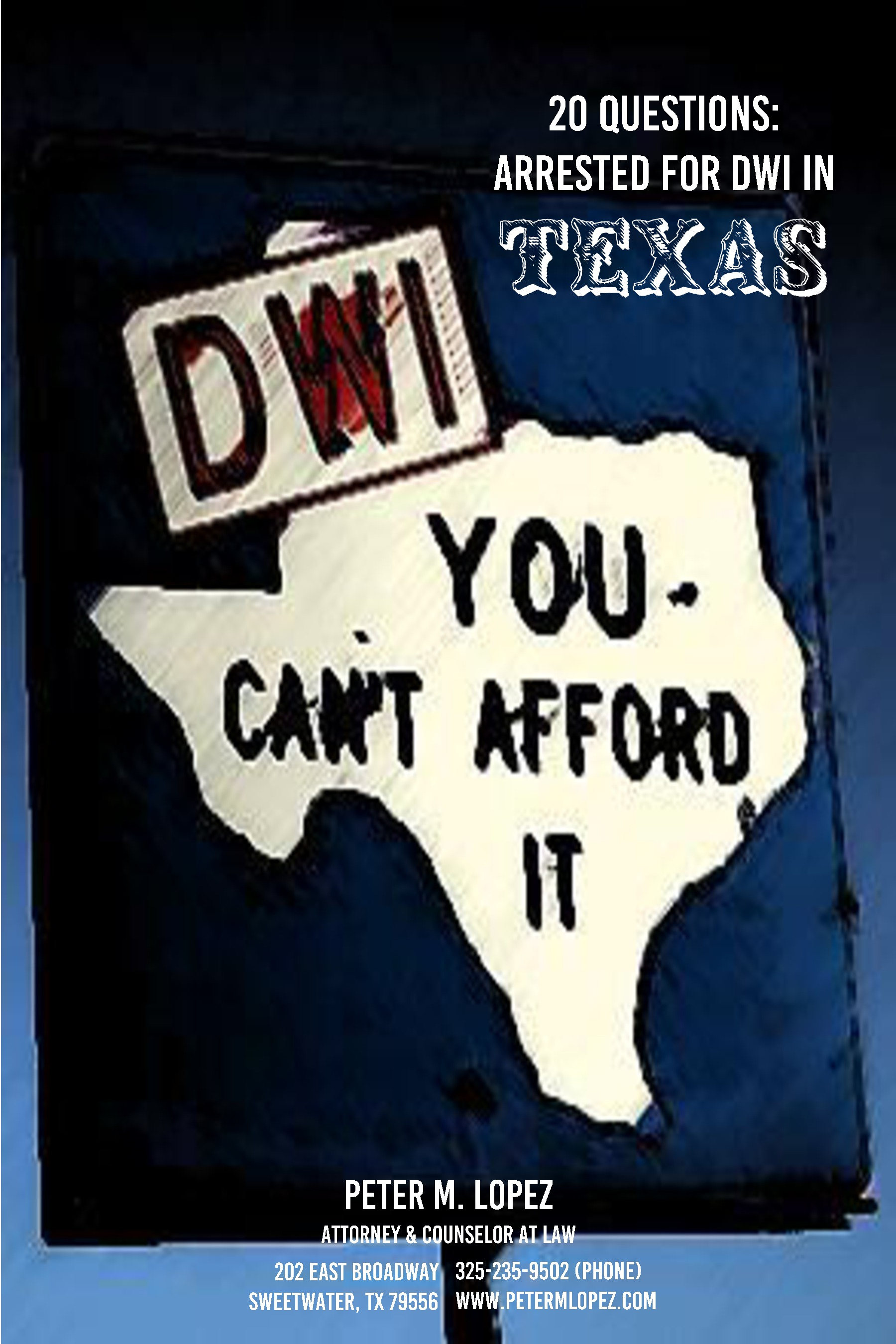 Download my new book   20 Questions: Arrested for DWI in Texas  , and get answers to frequently asked questions about a Texas DWI arrest.