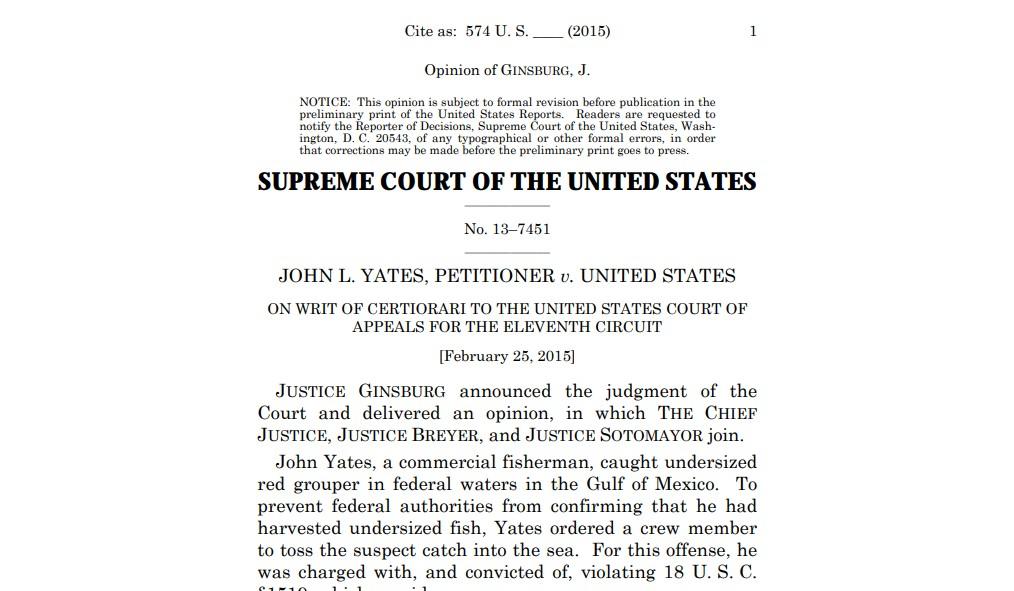 Yates v. US (2015).