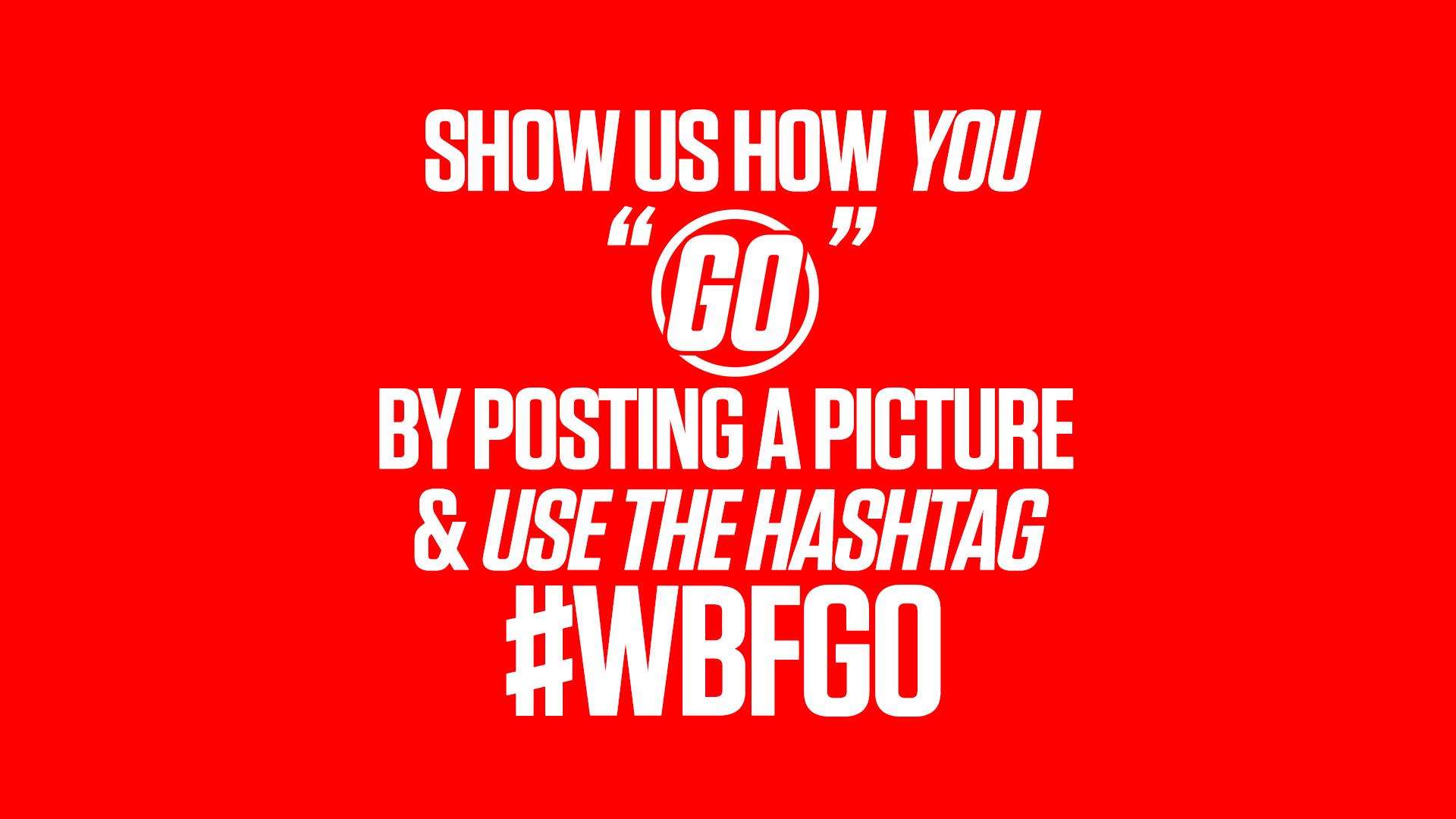 Go hashtag.jpg