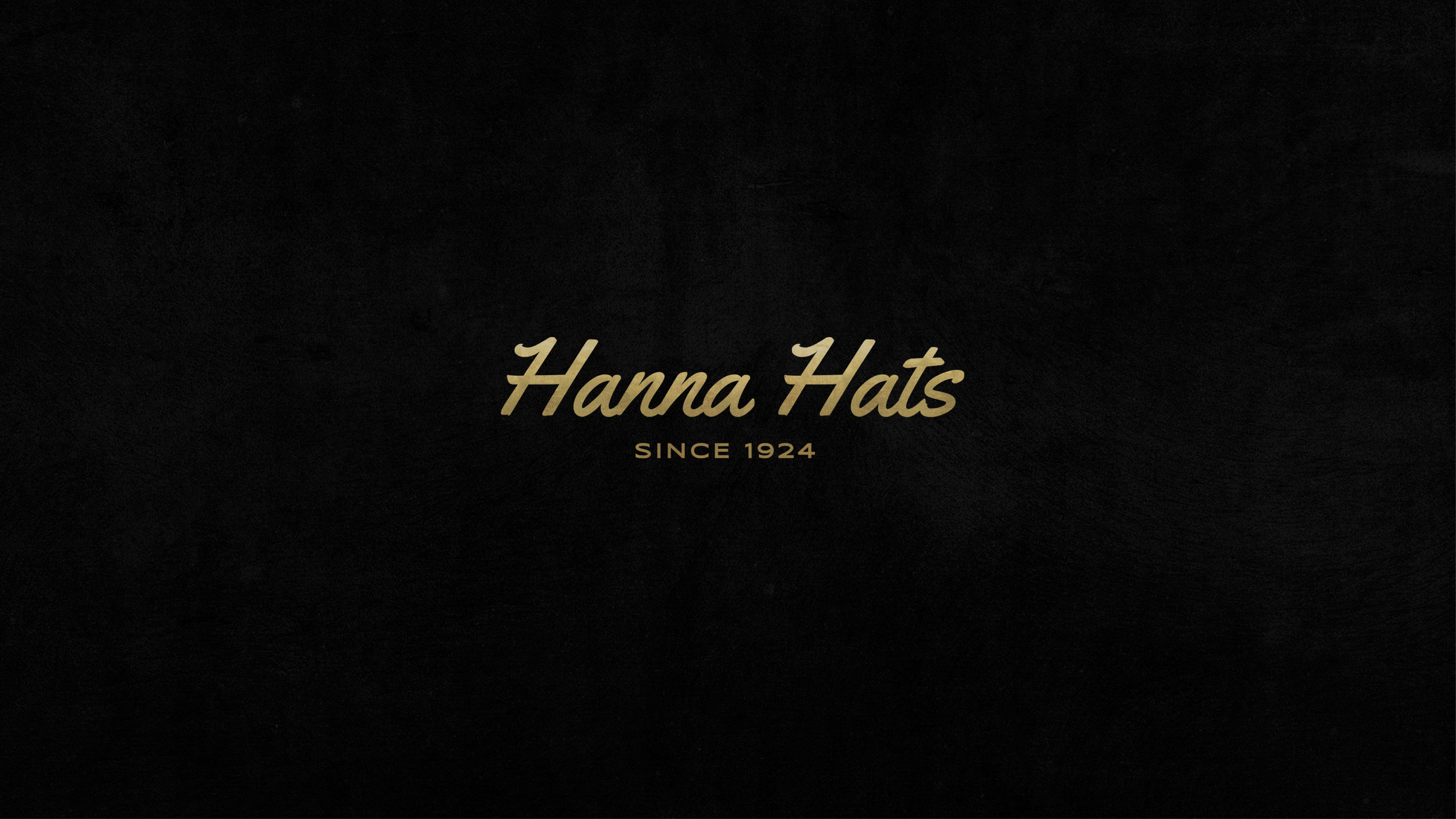 Here's the simplified overall logo. We jettisoned the blocky typography and used the typeface that's more accessible and reflects individuality of the Hanna Hats brand. We went along with the suggestion of using a rich gold colour and it works to convey the history and prestige of the Hanna Hats brand.