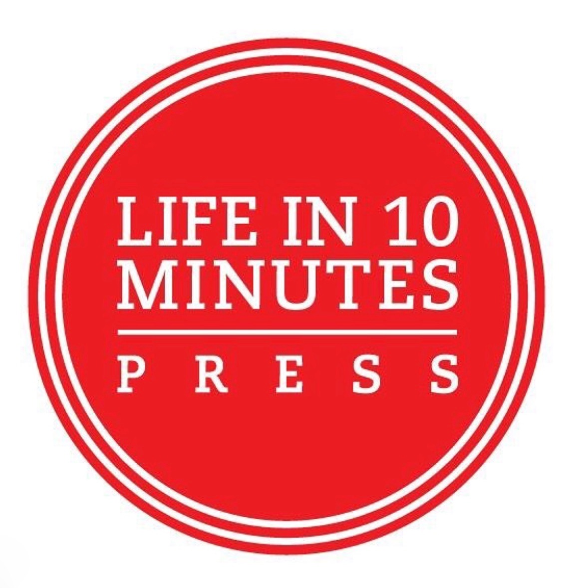 Life in 10 Minutes Press + Independent Publisher