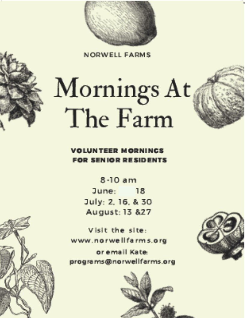 Calling all seasoned gardeners! Come spend mornings with us at Norwell Farms.