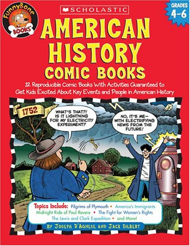 American History Comic Books by Joseph D'Agnese and Jack Silbert