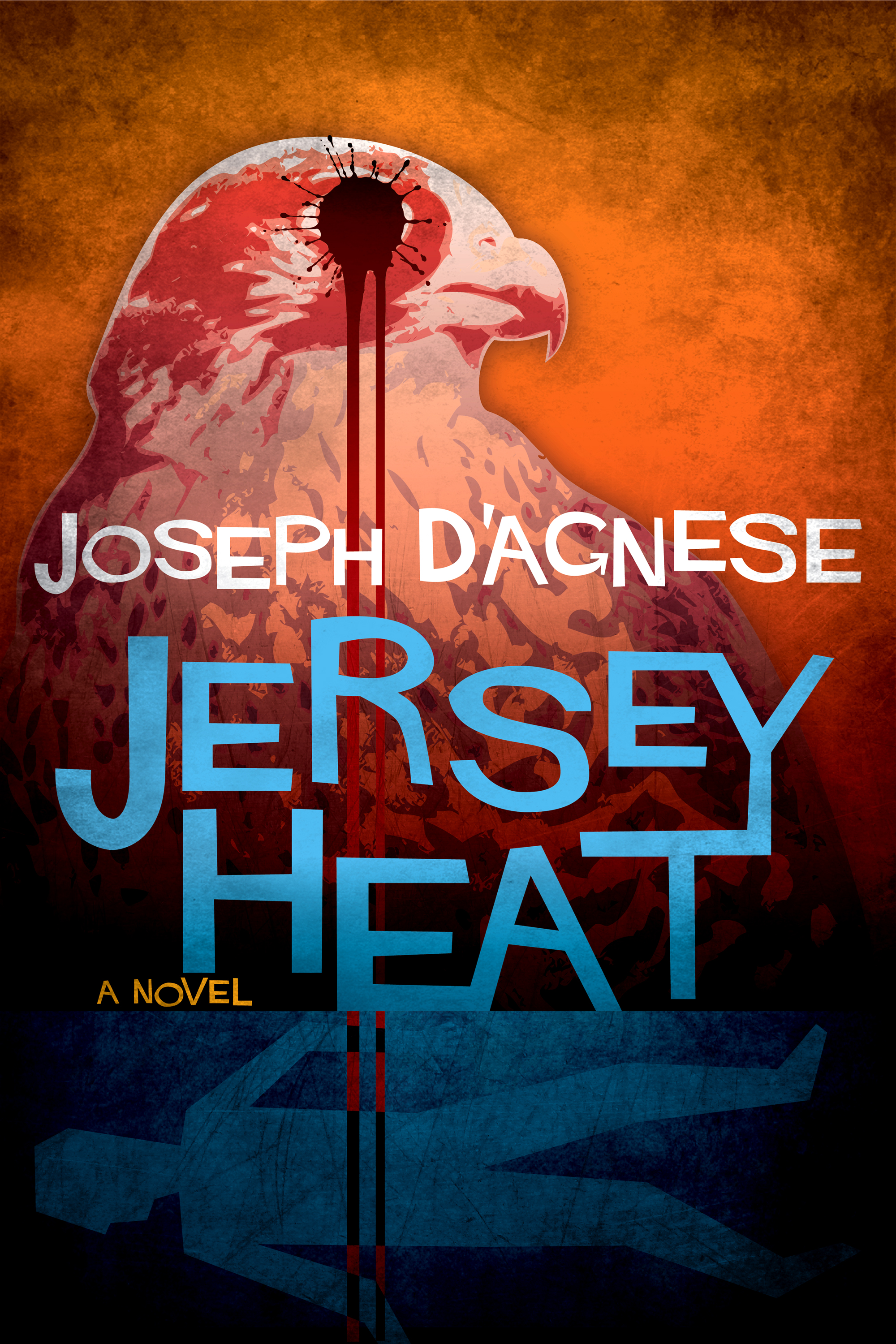 Jersey Heat, a novel by Joseph D'Agnese