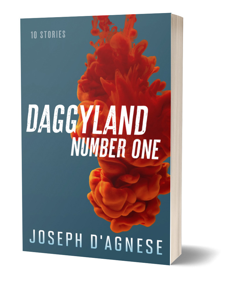 Daggyland No. 1, a collection of short mystery stories by Joseph D'Agnese