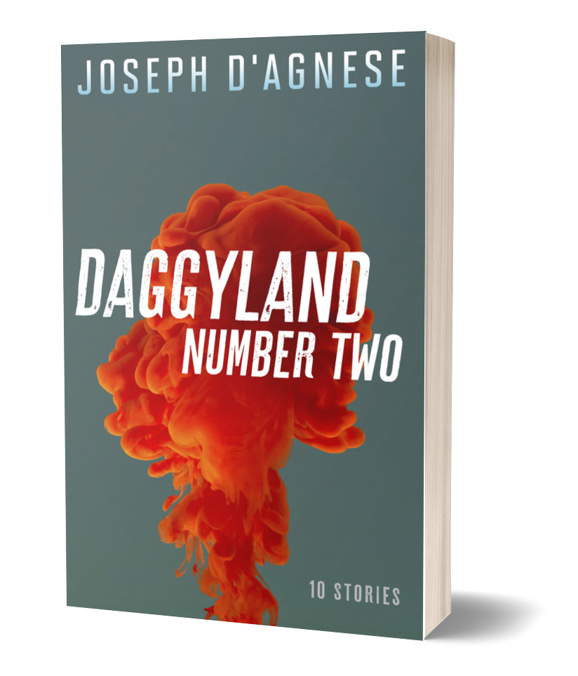 Daggyland No. 2, a collection of short mystery stories by Joseph D'Agnese