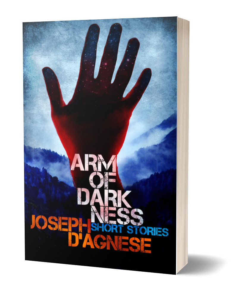Arm of Darkness, a collection of short horror stories by Joseph D'Agnese