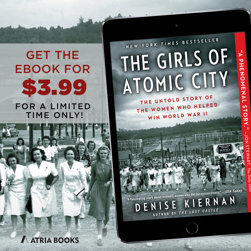 Girls of Atomic City May 2019 Kindle Sale | Book by Denise Kiernan