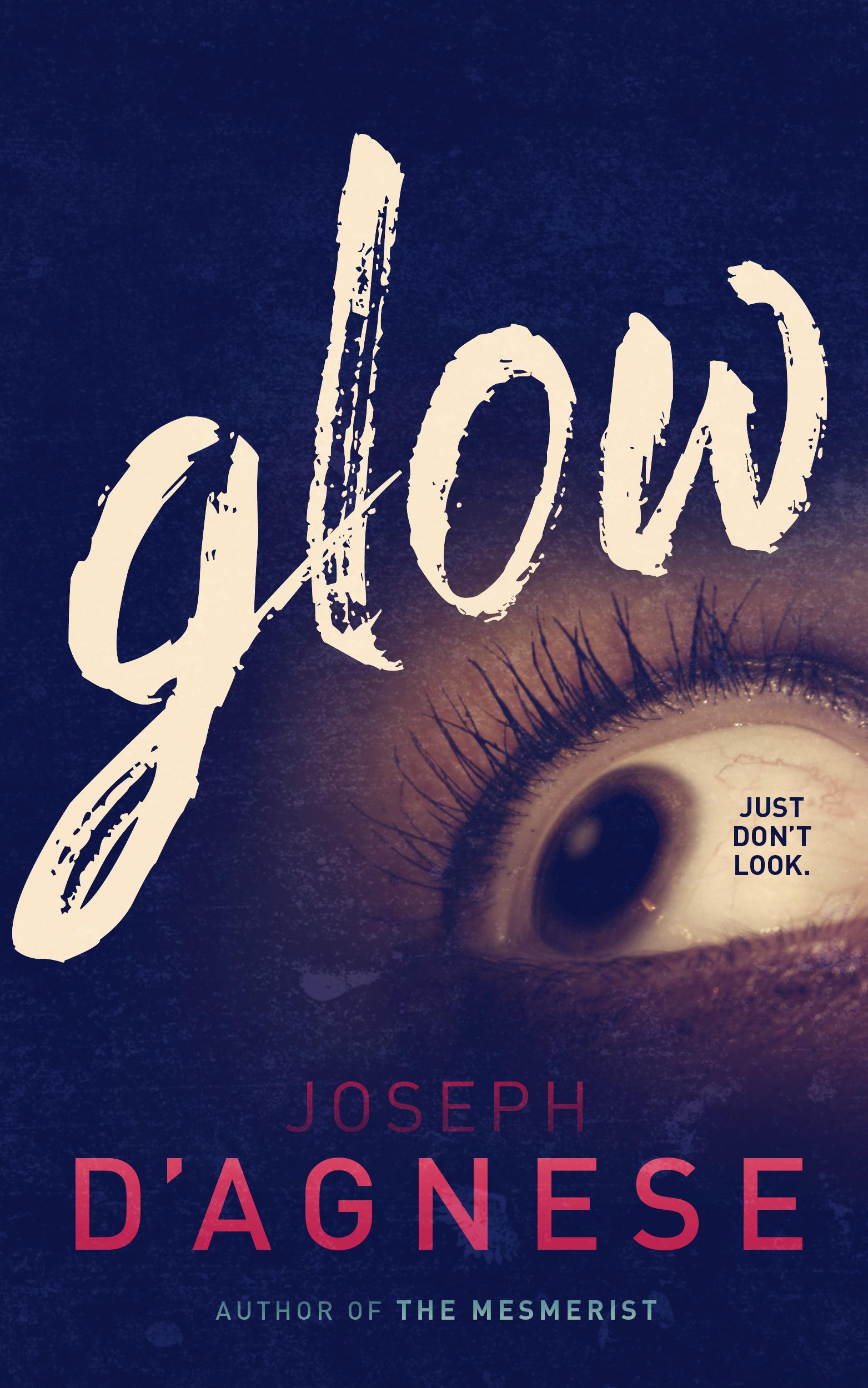 Glow by Joseph D'Agnese