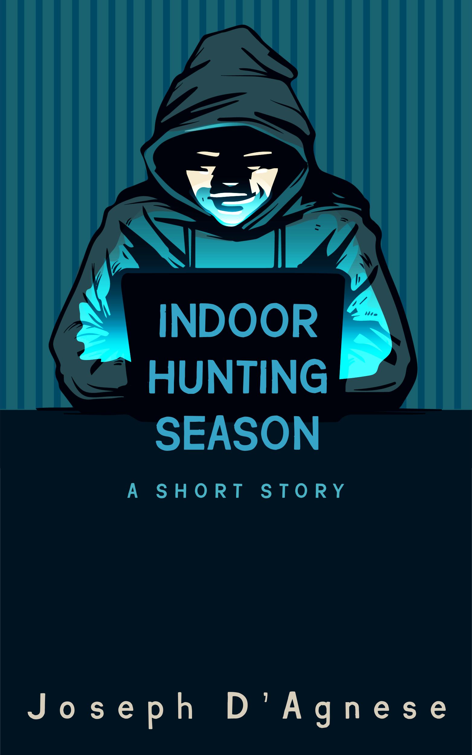 Indoor Hunting Season by Joseph D'Agnese