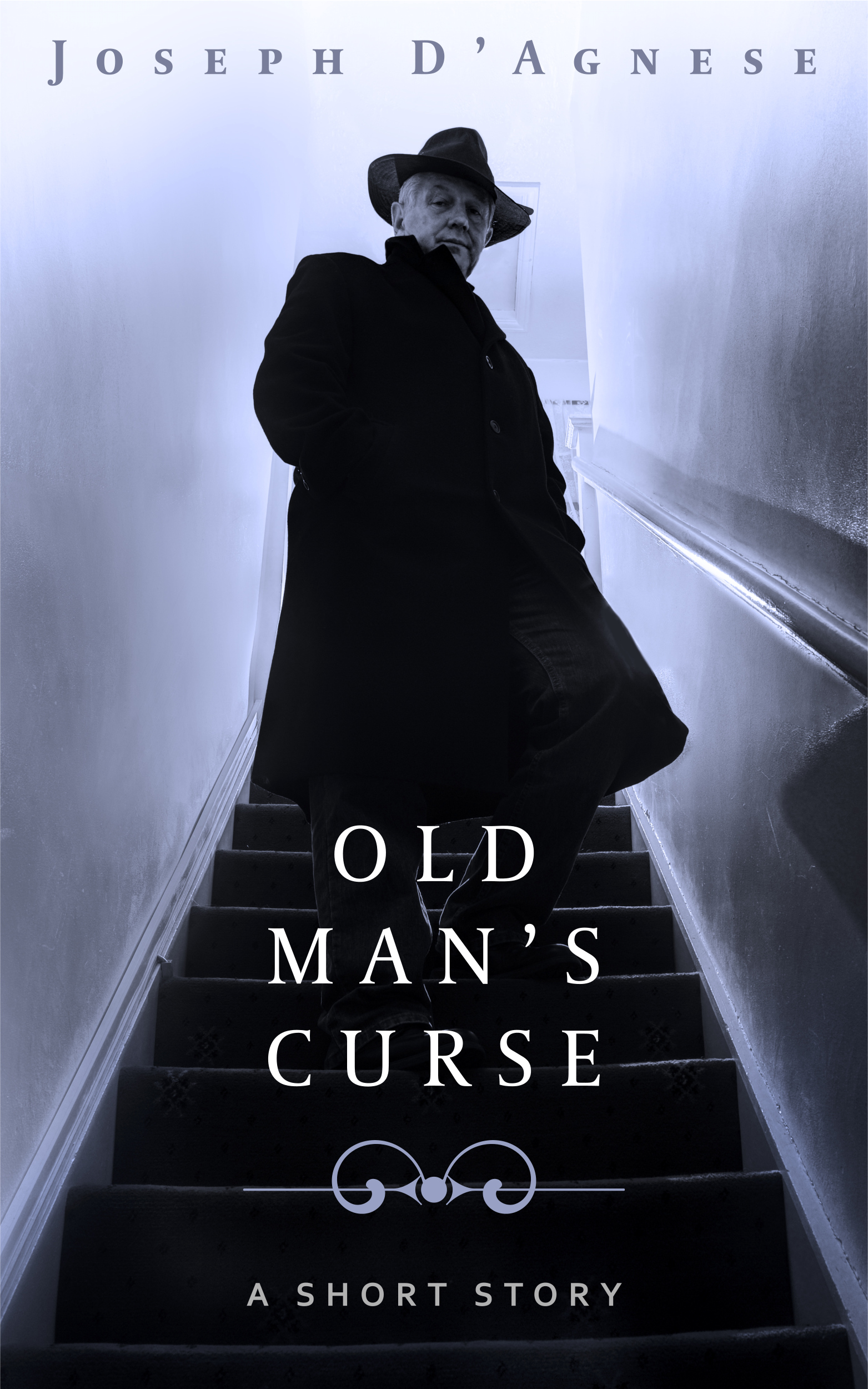 OLD MAN'S CURSE by Joseph D'Agnese