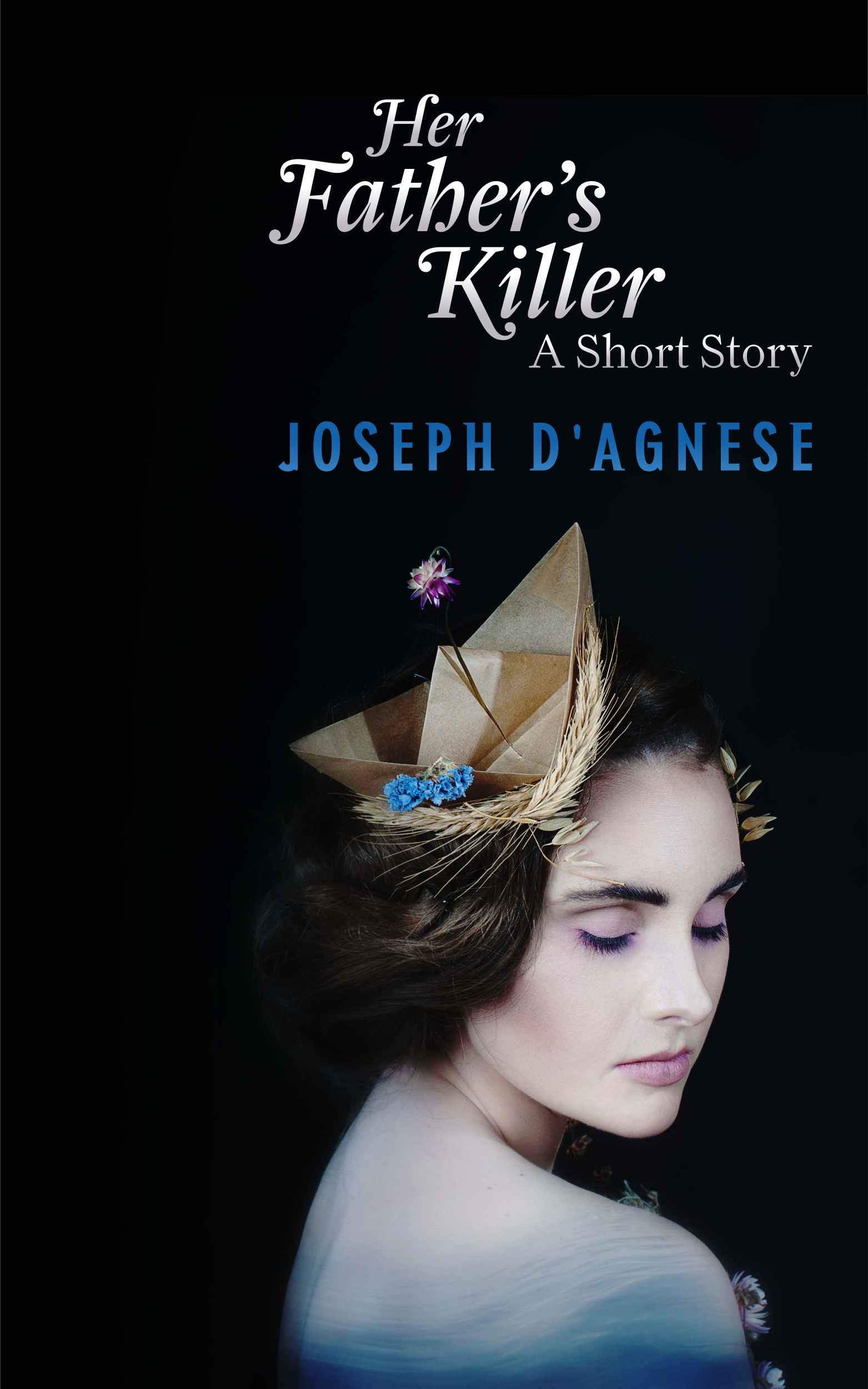 Her Father's Killer by Joseph D'Agnese