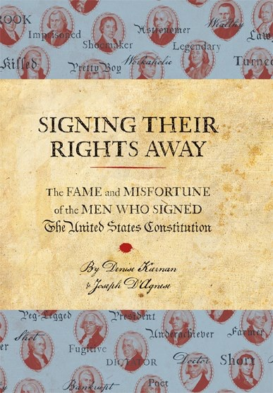 Signing Their Rights Away book by Denise Kiernan and Joseph D'Agnese