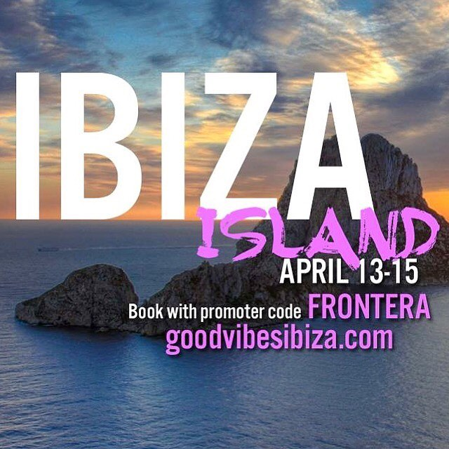 #ibiza is calling... 👀 April 13-15 we're back on the island with @goodvibesibiza 🍾🎉 use promoter code FRONTERA to guarantee the wildest weekend of your time abroad 👉🏼 goodvibesibiza.com