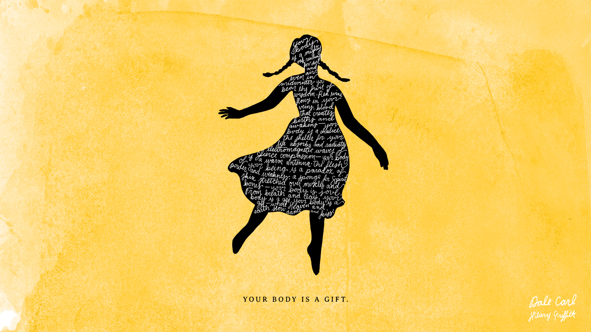 Your body is a gift - Desktop Background.jpg