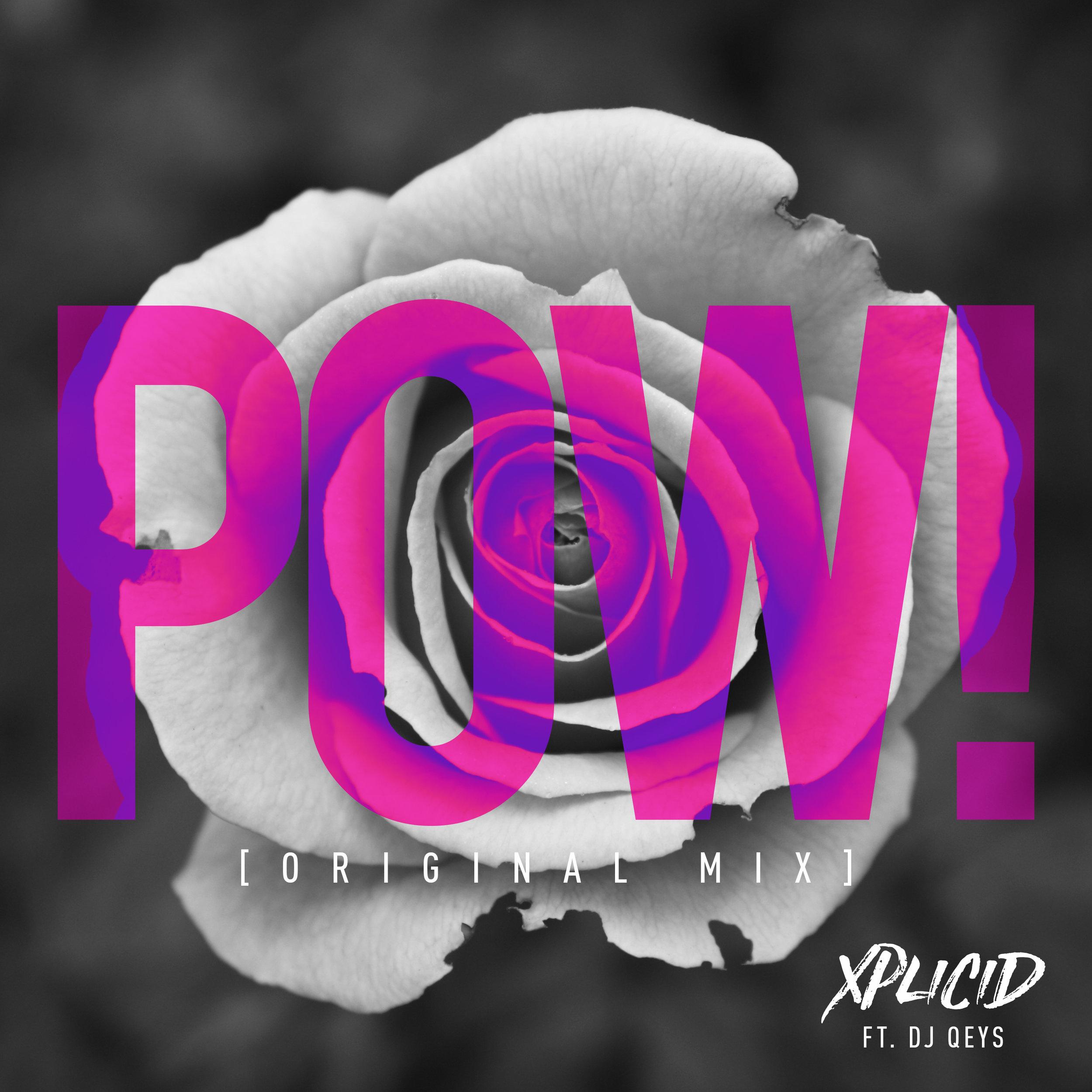 POW - Xplicid ft. DJ Qeys