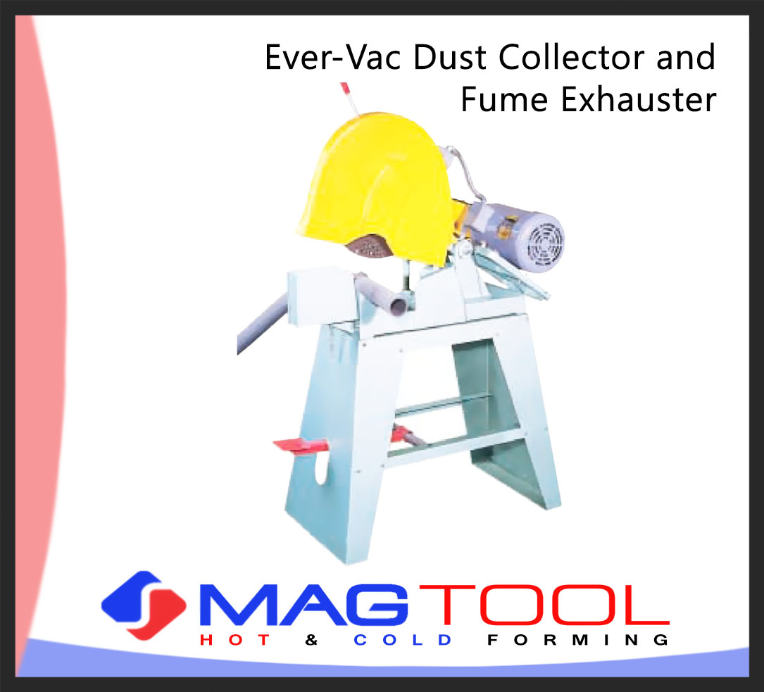 Ever-Vac Dust Collector and Fume Exhauster