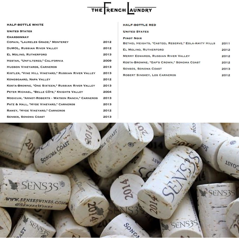 Senses wines selected by the  french laundry and   Bouchon Bistro .Now this is a huge deal and a terrific ACCOMPLISHMENT - validating the quality of Senses wines