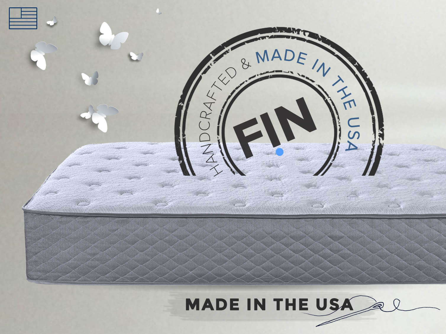 a Fin mattreSS IS MANUFACTURED in the USA. tHE MEMORY FOAM, LATEX AND POCKET SPRINGS ARE 100% SOURCED AND made in America