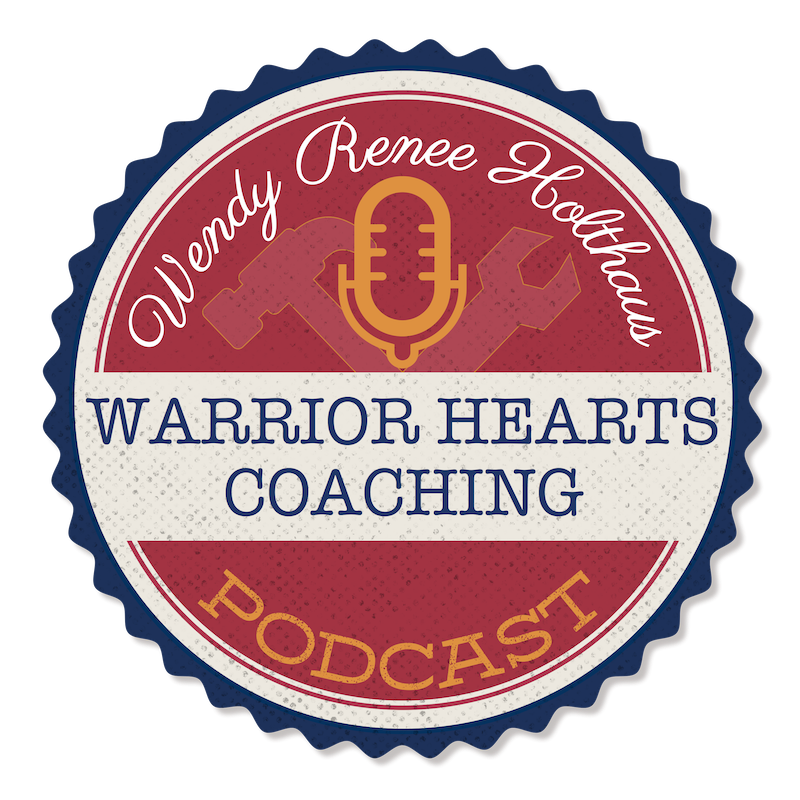 Wendy_Holthaus_Warrior-Hearts-Coaching-Podcast.png
