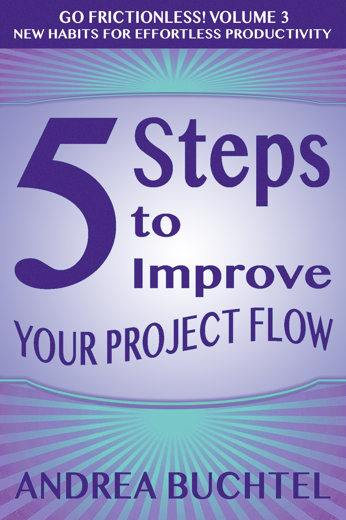 Free Book Vol 2: 5 Steps To Improve Your Paperwork Flow