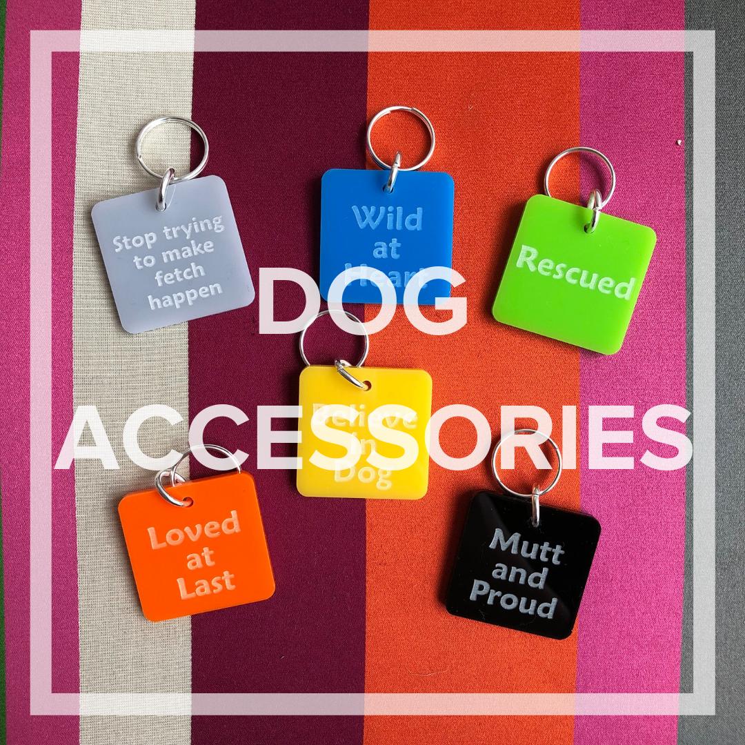 DOG ACCESSORIES -