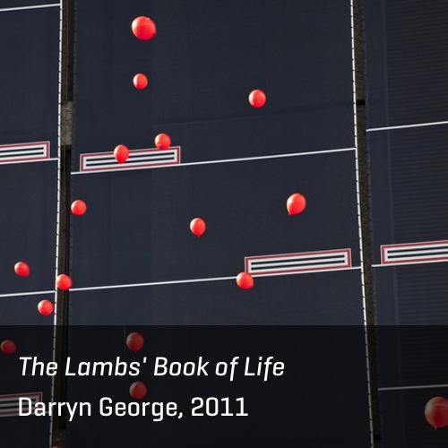 Lambs' Book of Life, Darryn George