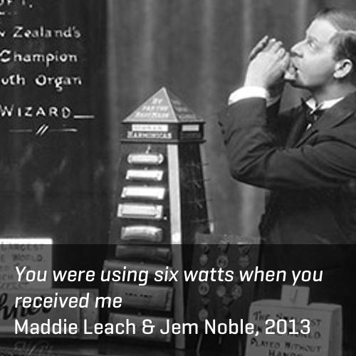 Six Watts, Maddie Leach & Jem Noble