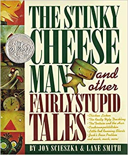 The Stinky Cheese Man and Other Fairly Stupid Tales.jpg