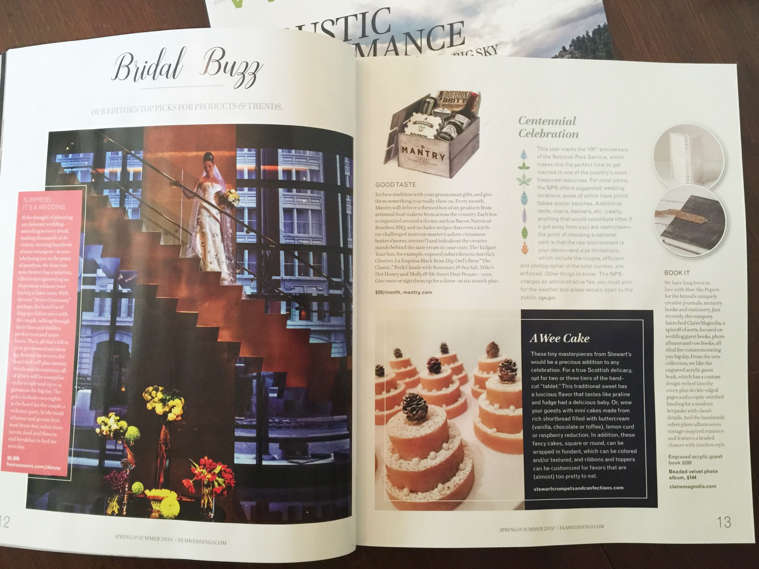 As Seen In:  in Denver Life Weddings Magazine Spring & Summer, 2016 - page 13. This weddings publication is seasonal, we are featured in the Spring & Summer addition which is full of great ideas, beautiful venues, stunning dresses and more, see for yourself ~