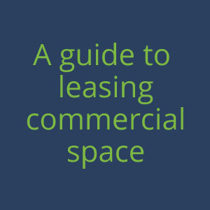 Guide to Leasing Commercial Space